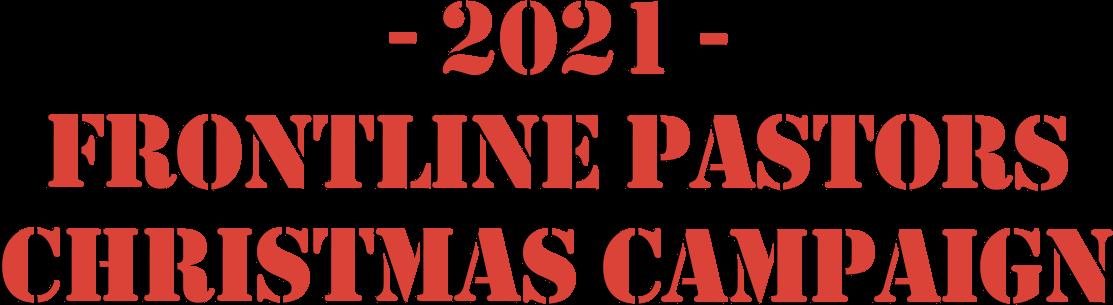 2021 Frontline Pastors Christmas Campaign